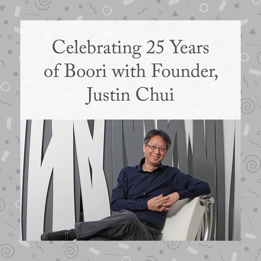 Justin Chui Founder of Boori 25 Years