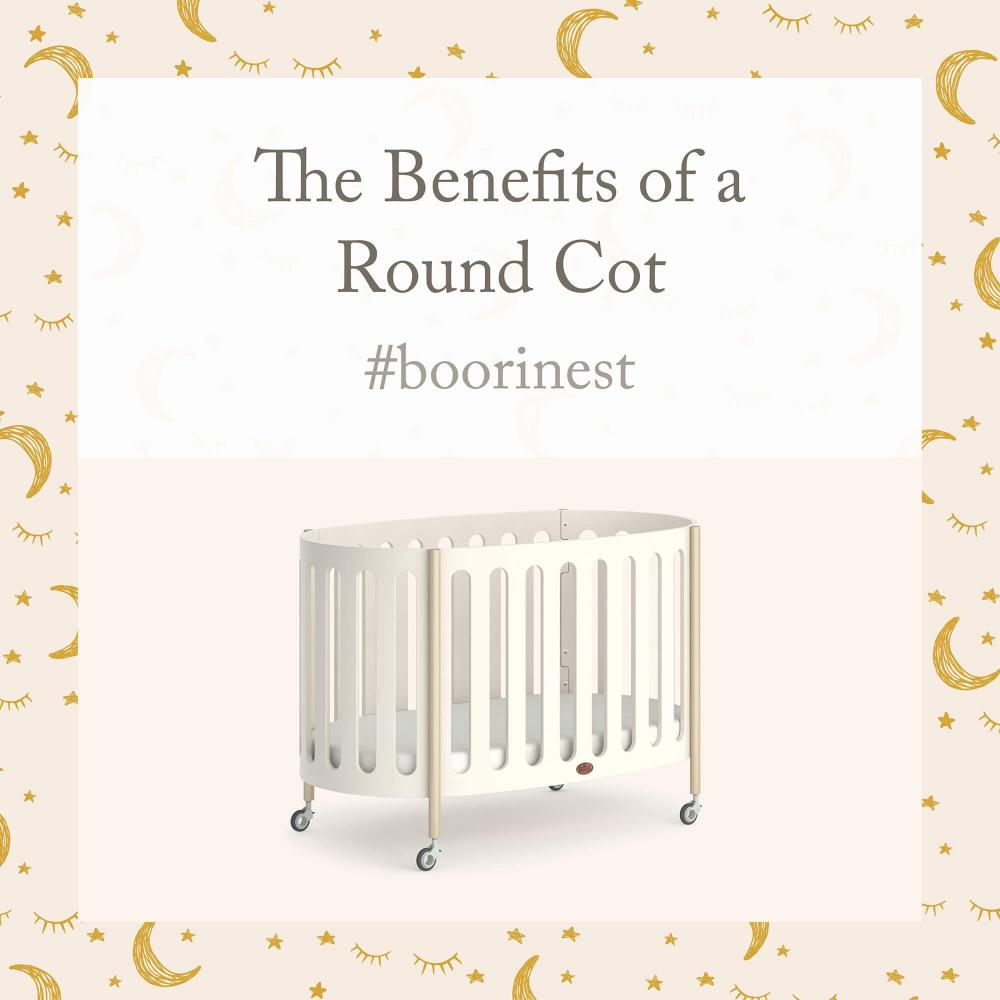 The Benefits of a Round Cot