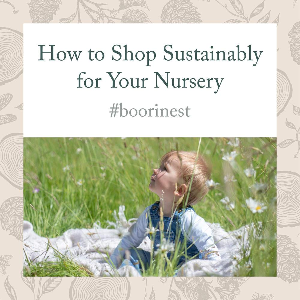 How to Shop Sustainably for Your Nursery
