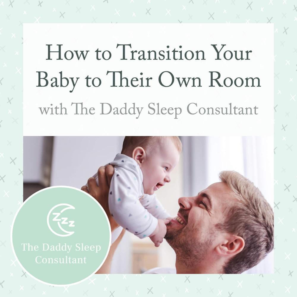 How to Transition Your Baby to Their Own Room
