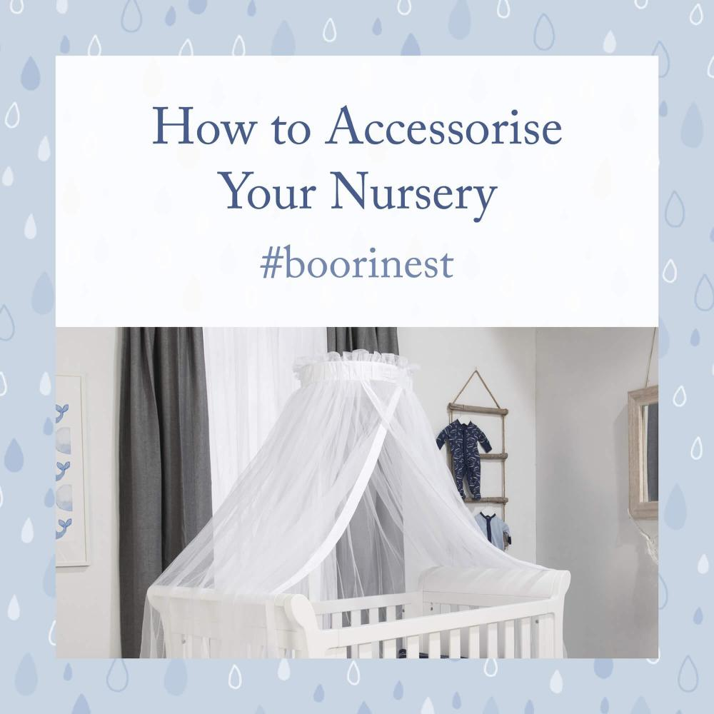 How to Accessorise Your Nursery