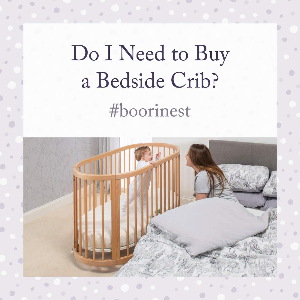Do I Need to Buy a Bedside Crib?
