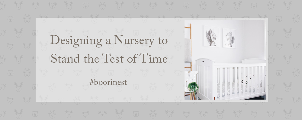 How To Design A Nursery With Longevity