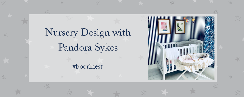 Nursery Design with Pandora Sykes