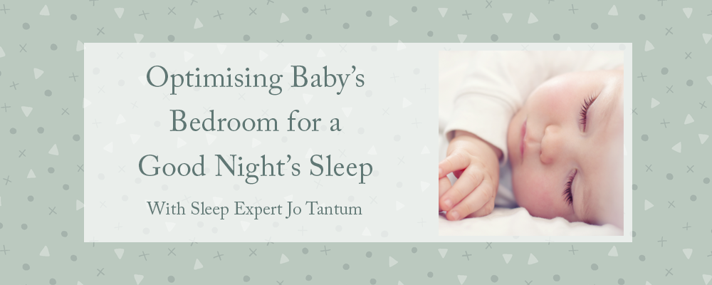 Optimising Baby's Bedroom for a Good Night's Sleep